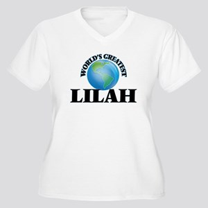 World's Greatest Lilah Plus Size T-Shirt