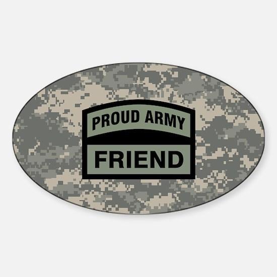 Proud Army Friend Camo Sticker (Oval)