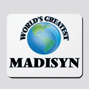 World's Greatest Madisyn Mousepad
