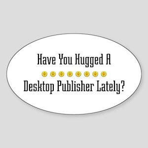 Hugged Desktop Publisher Oval Sticker