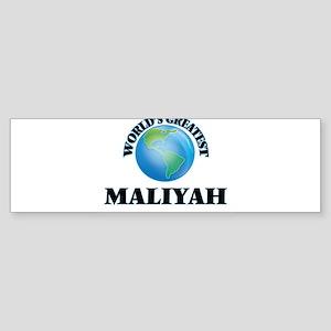 World's Greatest Maliyah Bumper Sticker