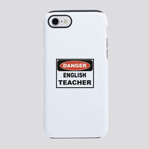 English Teacher danger iPhone 7 Tough Case