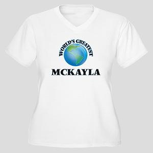 World's Greatest Mckayla Plus Size T-Shirt
