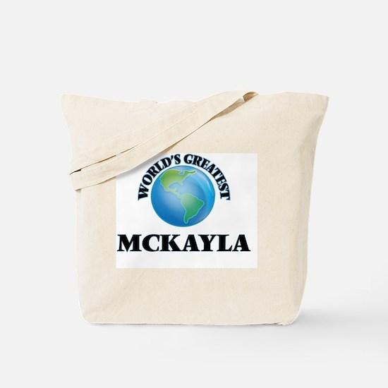 World's Greatest Mckayla Tote Bag