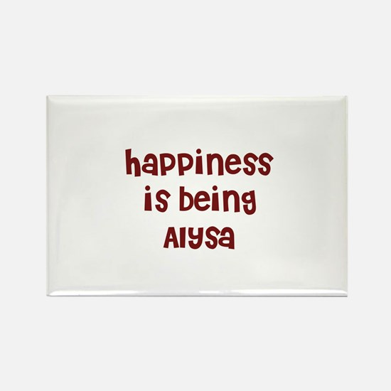 happiness is being Alysa Rectangle Magnet