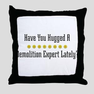 Hugged Demolition Expert Throw Pillow