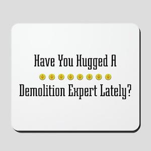 Hugged Demolition Expert Mousepad