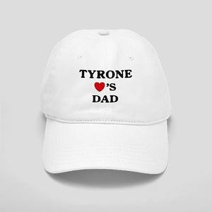 Tyrone loves dad Cap