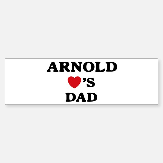 Arnold loves dad Bumper Bumper Bumper Sticker