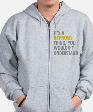 Its A Hypnosis Thing Zip Hoodie