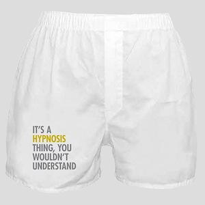 Its A Hypnosis Thing Boxer Shorts