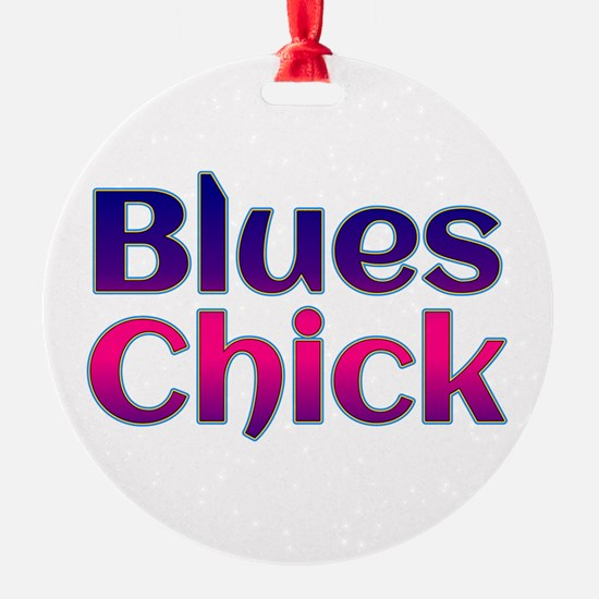 Blues Chick Ornament