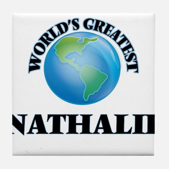 World's Greatest Nathalie Tile Coaster