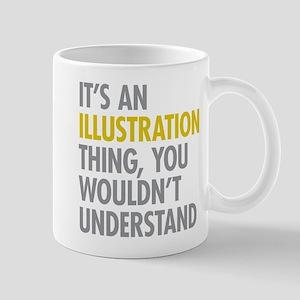 Its An Illustration Thing Mug