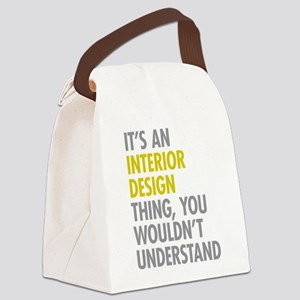 Interior Design Thing Canvas Lunch Bag