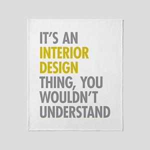 Interior Design Thing Throw Blanket
