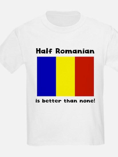 Half Romanian T-Shirt