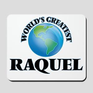 World's Greatest Raquel Mousepad
