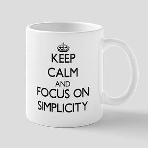 Keep Calm and focus on Simplicity Mugs