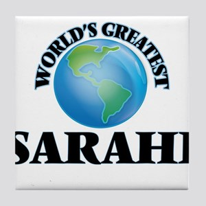 World's Greatest Sarahi Tile Coaster
