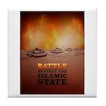 Battle Against The Islamic State Tile Coaster