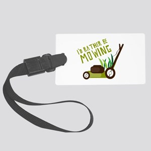 Rather be Mowing Luggage Tag