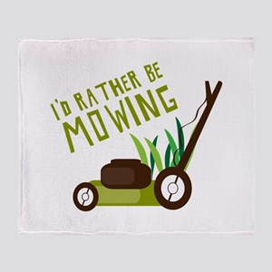 Rather be Mowing Throw Blanket