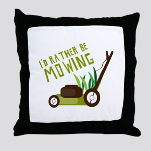 Rather be Mowing Throw Pillow
