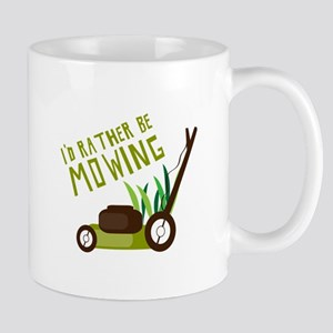 Rather be Mowing Mugs