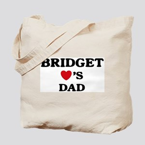 Bridget loves dad Tote Bag