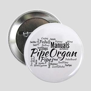 "Pipe Organ 2.25"" Button"