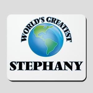 World's Greatest Stephany Mousepad