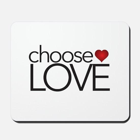 Choose Love - Mousepad