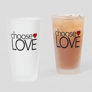 Choose Love - Drinking Glass