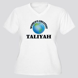 World's Greatest Taliyah Plus Size T-Shirt