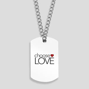 Choose Love - Dog Tags