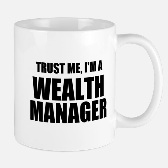 Trust Me, I'm A Wealth Manager Mugs