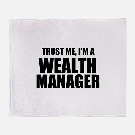 Trust Me, I'm A Wealth Manager Throw Blanket