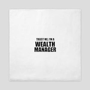 Trust Me, I'm A Wealth Manager Queen Duvet