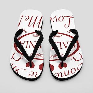 Somebody In California Loves Me Flip Flops