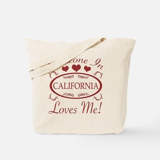 Somebody In California Loves Me Tote Bag
