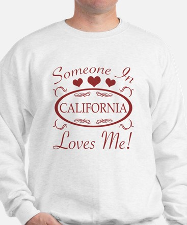 Somebody In California Loves Me Sweater