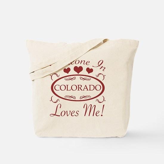 Somebody In Colorado Loves Me Tote Bag