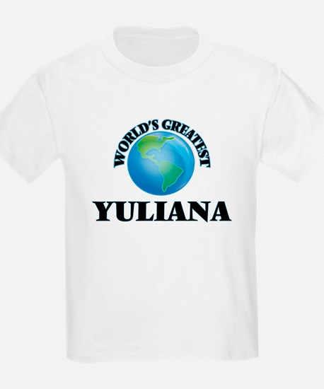 World's Greatest Yuliana T-Shirt