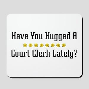 Hugged Court Clerk Mousepad