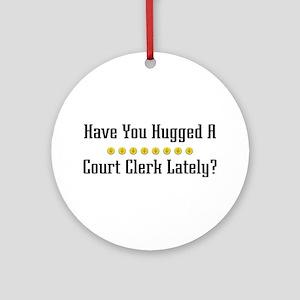 Hugged Court Clerk Ornament (Round)