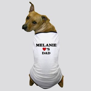 Melanie loves dad Dog T-Shirt