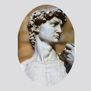 Famous David Statue in Florence It Ornament (Oval)