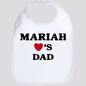 Mariah loves dad Bib
