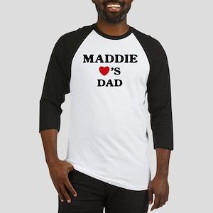 Maddie loves dad Baseball Jersey